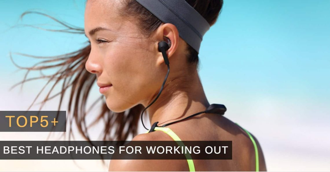 Headphones For Working Out