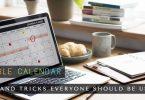 Google Calendar Tips and Tricks