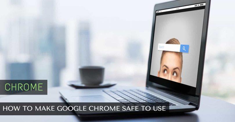 chrome_safe_use