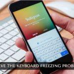 iOS Keyboard Freezing