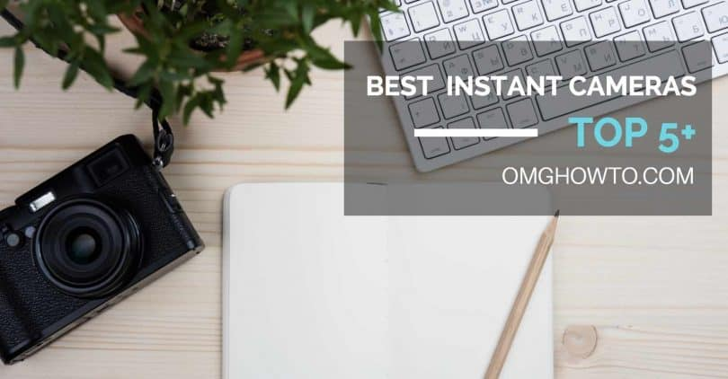 best instant camera 2018