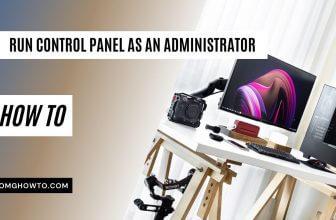 run Control Panel as an Administrator