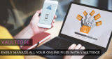 Easily Manage All your Online Files With Vaultedge